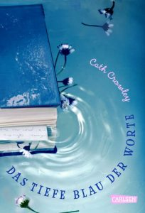 Das tiefe Blau der Worte - Cath Crowley - Cover