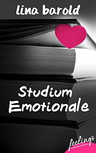 [Rezension] Studium emotionale – Lina Barold