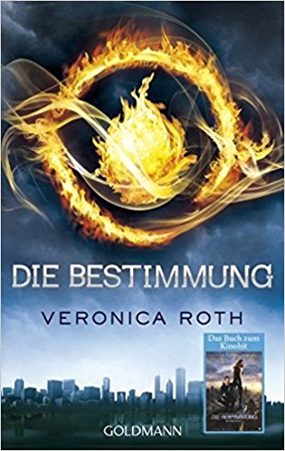 [Rezension] Die Bestimmung – Veronica Roth