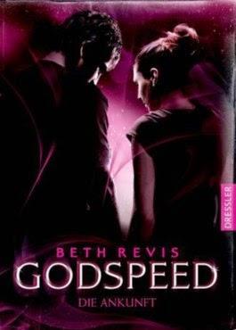 [Rezension] Godspeed: Die Ankunft – Beth Revis