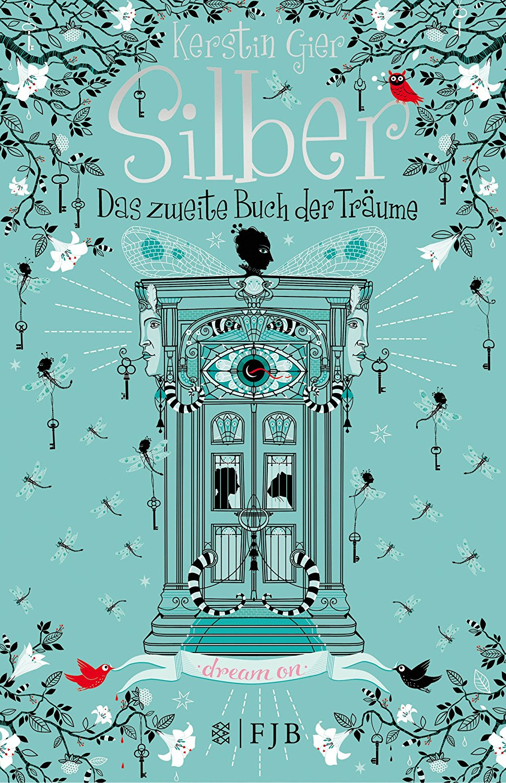 [Rezension] Silber: Das zweite Buch der Träume – Kerstin Gier