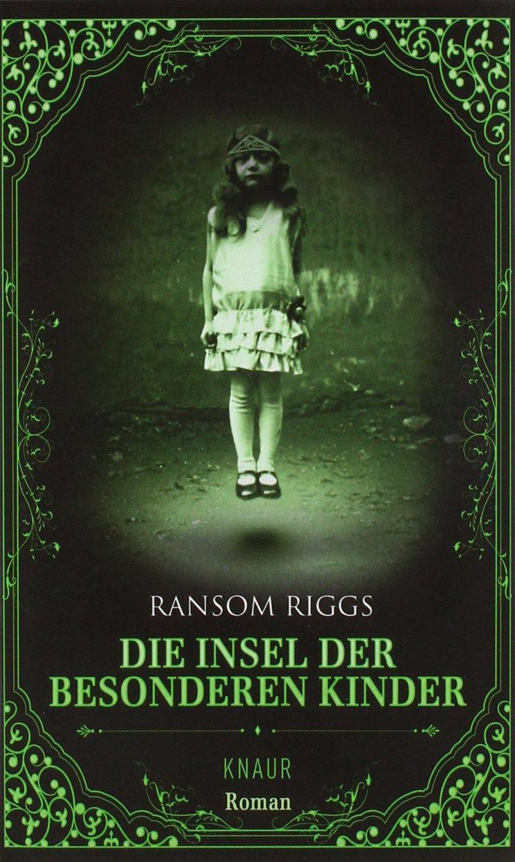 [Rezension] Die Insel der besonderen Kinder – Ransom Riggs