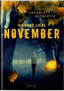 [Rezension] Niemand liebt November – Antonia Michaelis