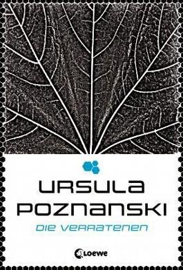 [Rezension] Die Verratenen – Ursula Poznanski