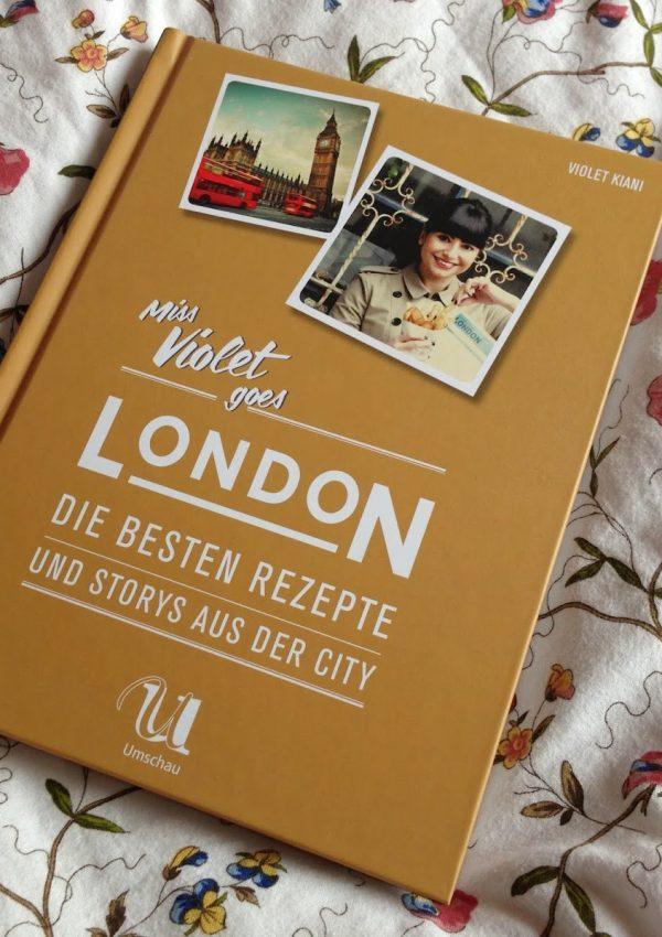 [Rezension] Miss Violet goes London – Violet Kiani