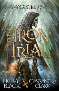 [Rezension || Review] Magisterium: The Iron Trial – Cassandra Clare & Holly Black