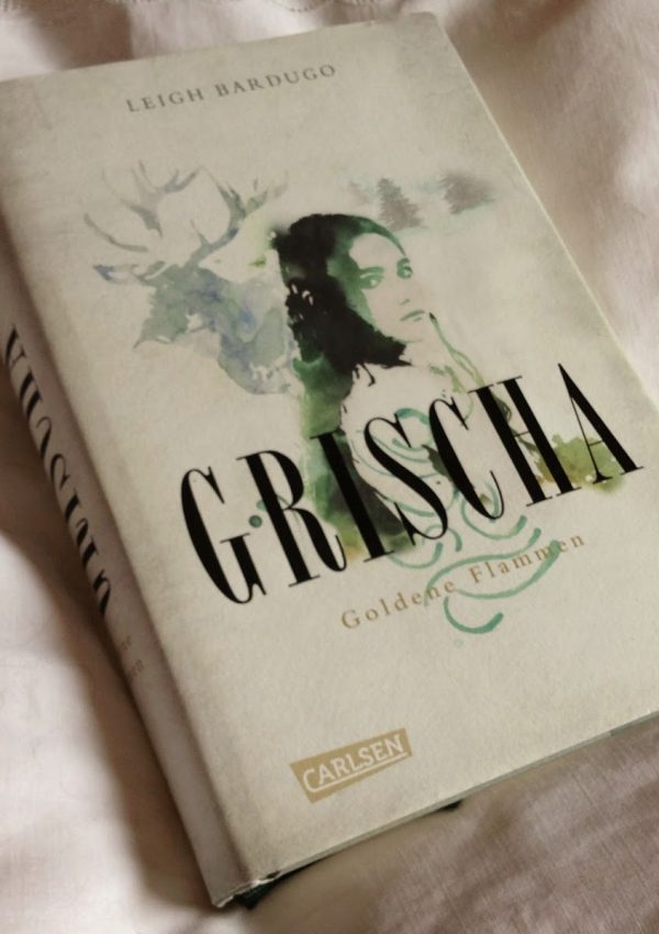 [Rezension] Grischa: Goldene Flammen – Leigh Bardugo