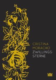 [Rezension] Zwillingssterne – Cristina Moracho