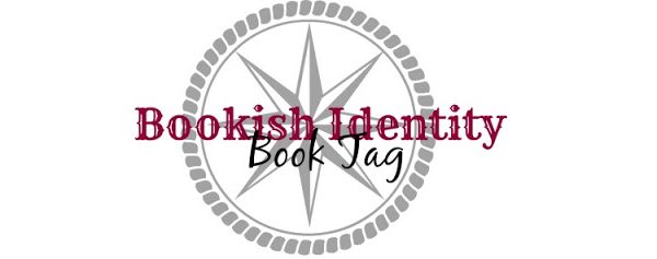 Book Tag | Bookish Identity