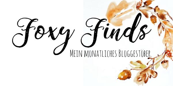 Foxy Finds | Oktober 2017