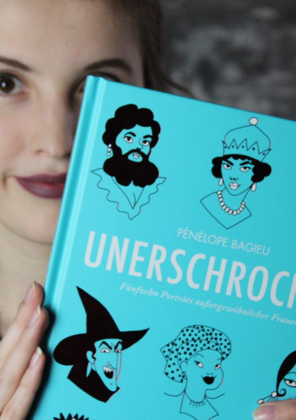 Gratis Comic Tag 2018 | Unerschrocken – Pénélope Bagieu