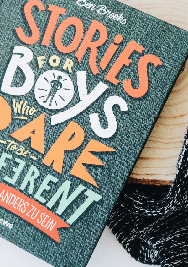 Stories For Boys Who Dare To Be Different – Ben Brooks