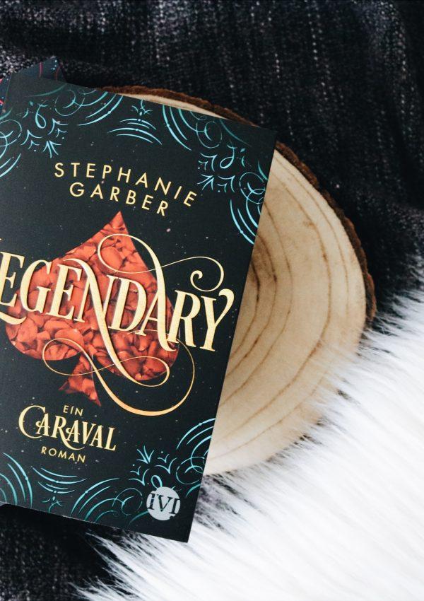 Rezension   Legendary – Stephanie Garber