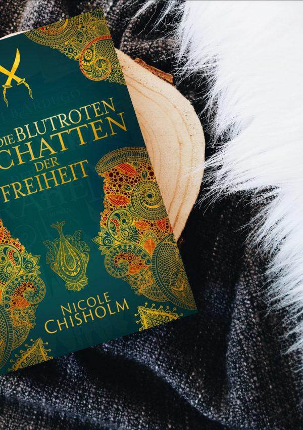 Rezension   Die blutroten Schatten der Freiheit – Nicole Chisholm