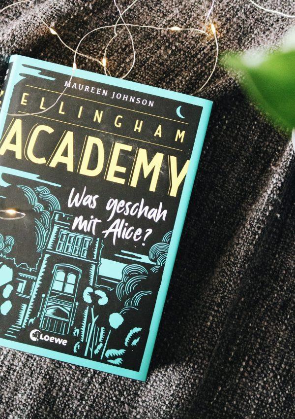 Rezension | Ellingham Academy: Was geschah mit Alice? – Maureen Johnson
