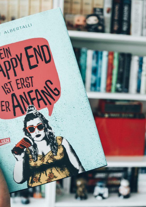 Rezension | Ein Happy End ist erst der Anfang – Becky Albertalli