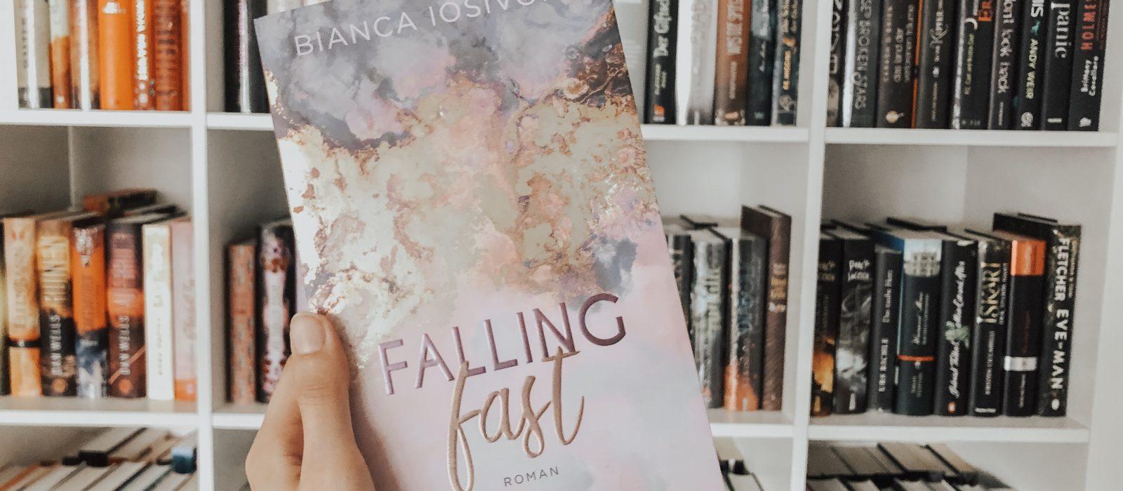 Rezension | Falling Fast und Flying High – Bianca Iosivoni