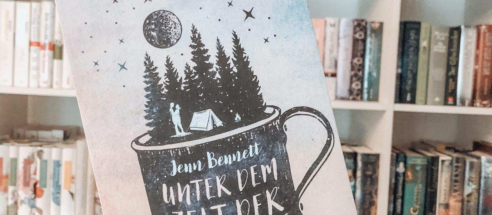 Rezension | Unter dem Zelt der Sterne – Jenn Bennett