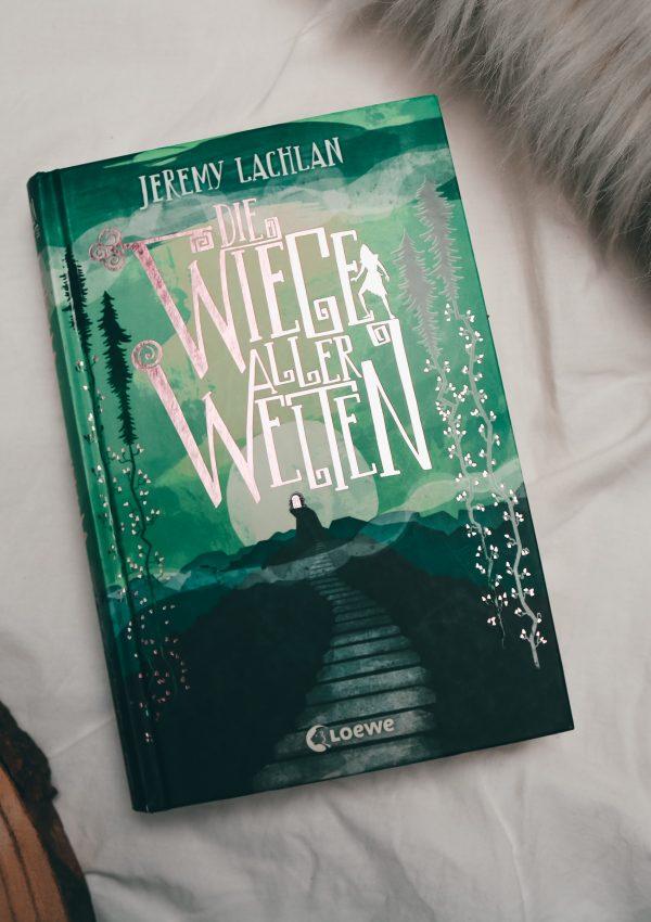 Rezension | Die Wiege aller Welten von Jeremy Lachlan