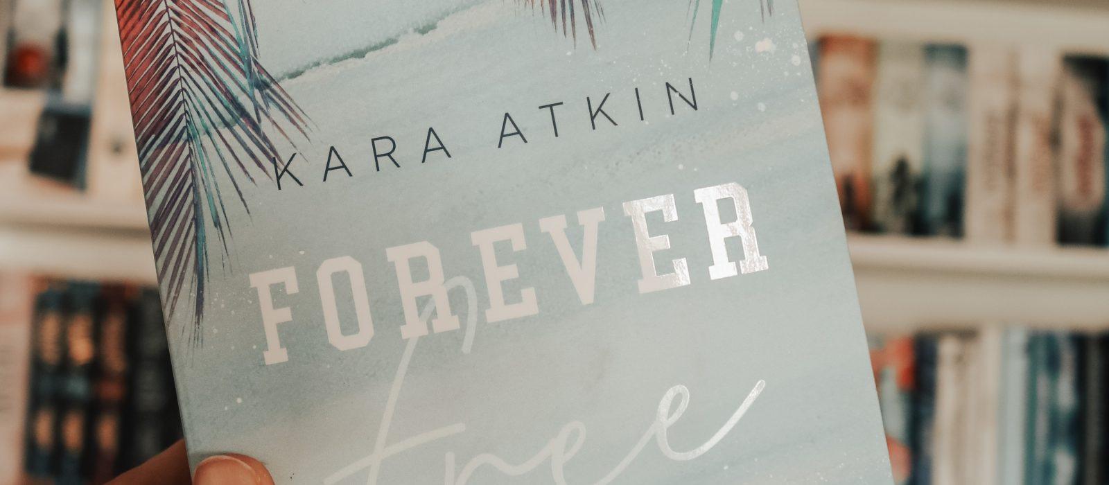 Forever free – Kara Atkin | Rezension
