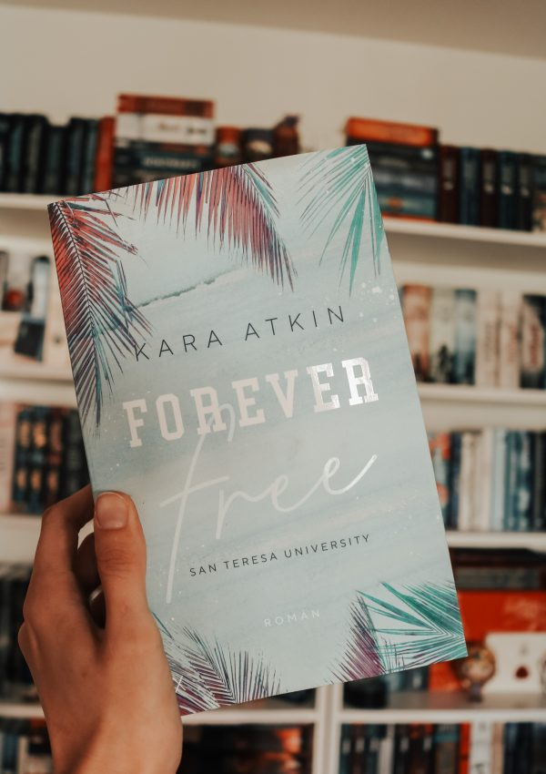 Forever free – Kara Atkin | Rezension